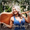 Katie Brooke - Home Town Song
