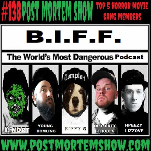 e138 - Damn it Feels Good to Be a Biffers (Top 5 Horror Movie Gang Members)