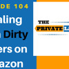 Dealing With Dirty Sellers on Amazon FBA - EP104