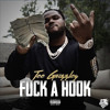 Tee Grizzley - Fuck A Hook