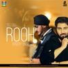 ROOH 3.0 - SPEEDY SINGH ft TEJ GILL  - Remix