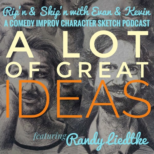 Ep 125 - A Lot Of Great Ideas With Randy Liedtke