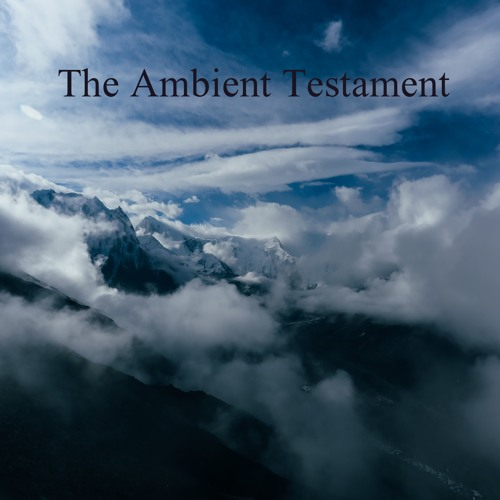 The Ambient Testament
