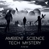 Ambient Science Tech Mystery - Royalty Free with Media License