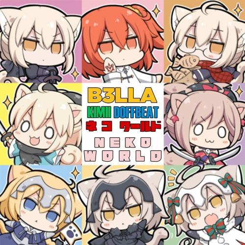 B3LLA, Kimii & Doffbeat - Neko World