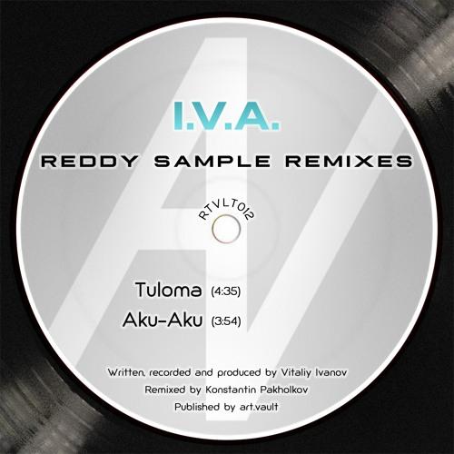 I.V.A. - Reddy Sample Remixes [RTVLT012]