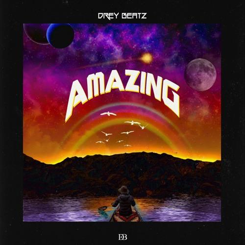 Amazing - Drey Beatz