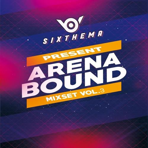 Sixthema Vol.3 Arena & Bound MIX