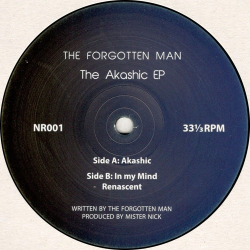 The Forgotten Man - The Akashic EP (NR001)