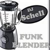DjSchell FunkBlender