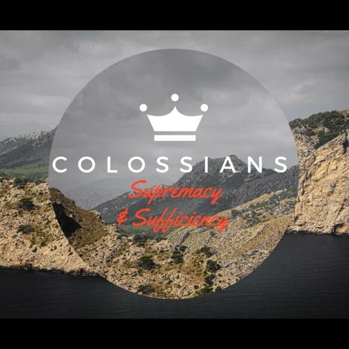 Colossians: Supremacy & Sufficiency
