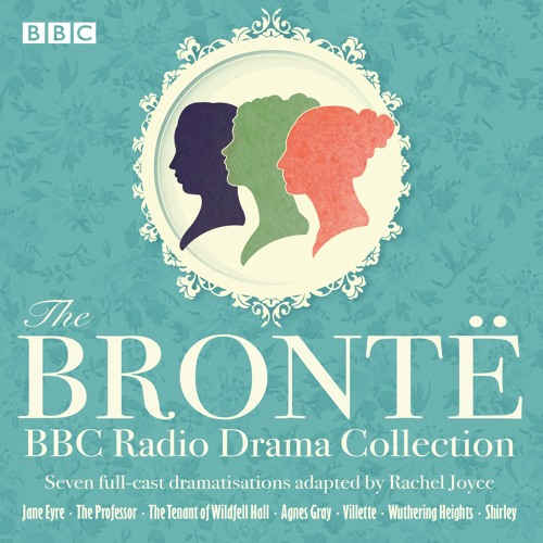 The Bronte BBC Radio Drama Collection - extract from Jane Eyre