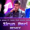 Sammy Flash  Ft. Tatul Avoyan & Karen Melqonyan - Sirun Peri 2018 (Remix By Dj 4SoCi4L)