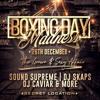 Boxing Day Madness (Year 2 Year Birthday Extravaganza) @ Secret Location #BDM18