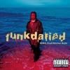 Da Brat-Funkdafied [Remix](Prod.Ewerton Beatz)
