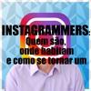 MMDL #1 - Instagrammers Quem São, Onde Habitam E Como Se Tornar Um