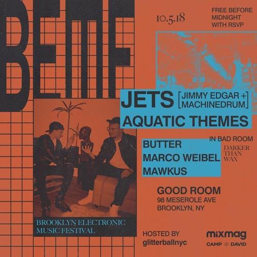 Aquatic Themes - Brooklyn Electronic Music Festival 2018 @ Good Room