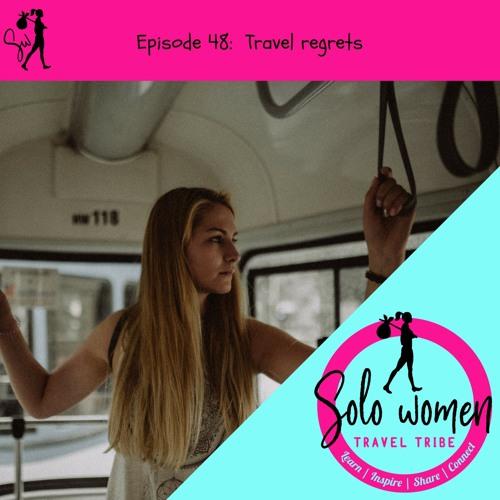 048: Travel Regret