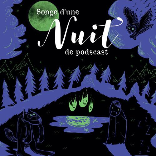 349.1 Songe d'une nuit de podcast partie 1