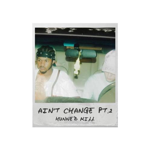Aint Change Pt. 2 (Prod. O.g Stevie)