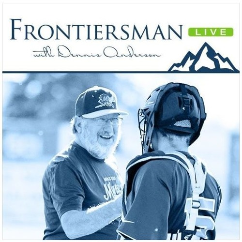 Frontiersman LIVE! with Dennis Anderson