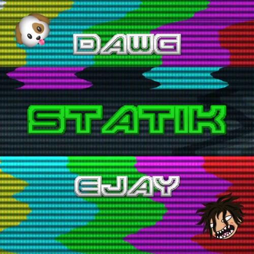 Thumbnail Dawg X Ejay Statik Prod Slim Netti