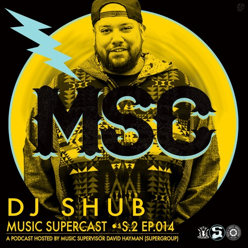 MSC 2.014 • The Indomitable, DJ SHUB