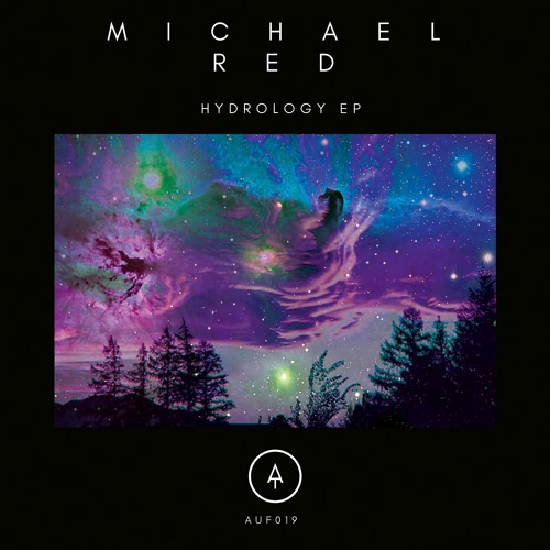 Michael Red - Hydrology EP // AUF019