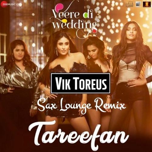 Tareefan x Let Me Love You (Vik Toreus Sax Lounge remix)