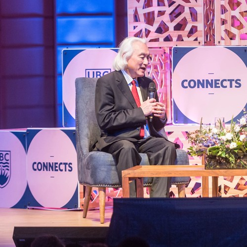 UBC Connects: Michio Kaku - Universe in a Nutshell: Why physics is the key to pretty much everything