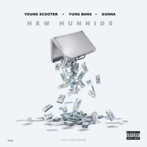 NEW HUNNIDS feat. Yung Bans & Gunna