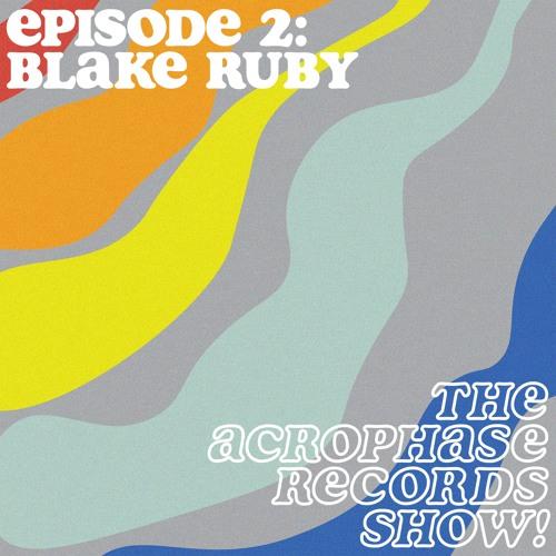 Episode 2 (Feat. Blake Ruby)
