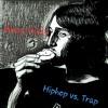 Hiphop vs. Trap