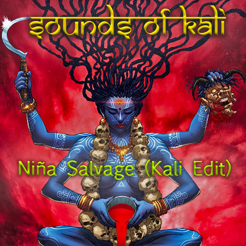 Niña Salvage (Kali Edit)