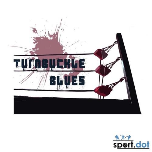 Turnbuckle Blues Episode 20 - WWE Super Show-Down Recap