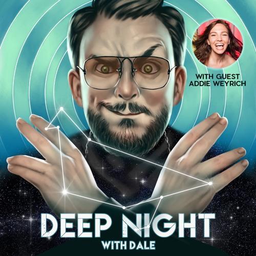 Dale Talks with Addie Weyrich