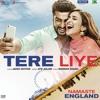 Tere Liye |Atif Aslam|Akanksha Bhandari|NAMASTE ENGLAND|SONY MUSIC COMPANY