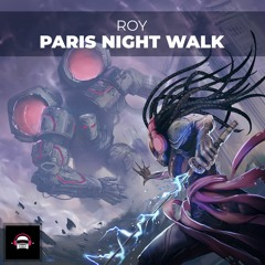 ROY - Paris Night Walk