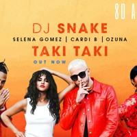Cover mp3 DJ Snake - Taki Taki ft  Selena Gomez, Ozuna, Card