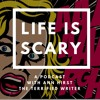 Life Is Scary, Episode 3: Say yes and figure it out later
