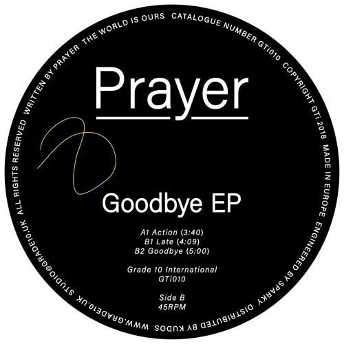Prayer - Goodbye (GTi010)
