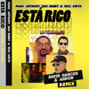 Marc Anthony, Bad Bunny & Will Smith - Está Rico (David Dancos & Abdon Remix)