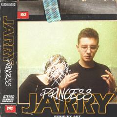 Jarry - Princess