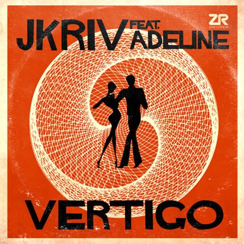 JKriv feat. Adeline - Vertigo