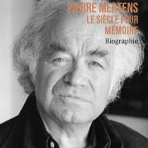 Jacques De Decker évoque la biographie que Jean-Pierre Orban consacre à l'écrivain Pierre Mertens