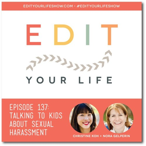 Episode 137: Talking to Kids About Sexual Harassment
