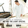 Markus Schulz - Global DJ Broadcast We Are the Light Album Special