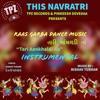 Tari Aankhaldi na teer mane vage se - Instrumental Gujarati Raas garba dance Navratri Special