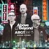Above & Beyond - ABGT 300 Hong Kong 2018 (Free) → https://www.facebook.com/lovetrancemusicforever