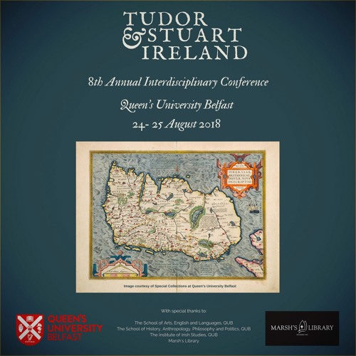 2018 Tudor and Stuart Ireland Conference